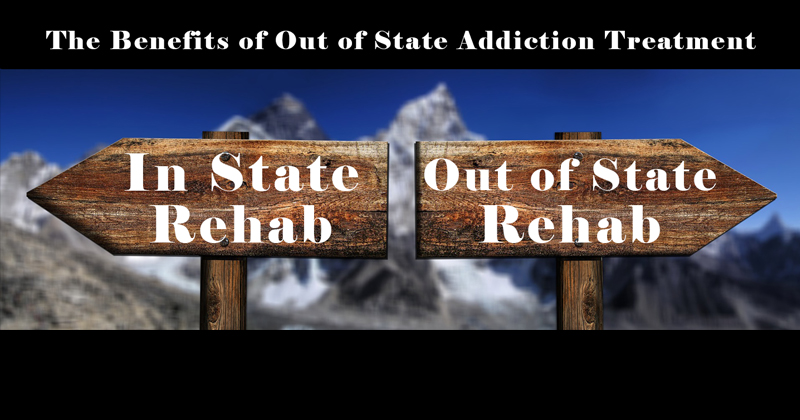 out of state addiction treatment